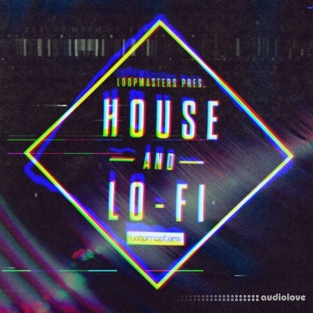 Loopmasters House and Lo-Fi Ableton Live