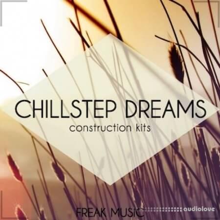 Freak Music Chillstep Dreams WAV