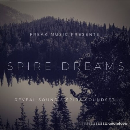 Freak Music Spire Dreams Synth Presets