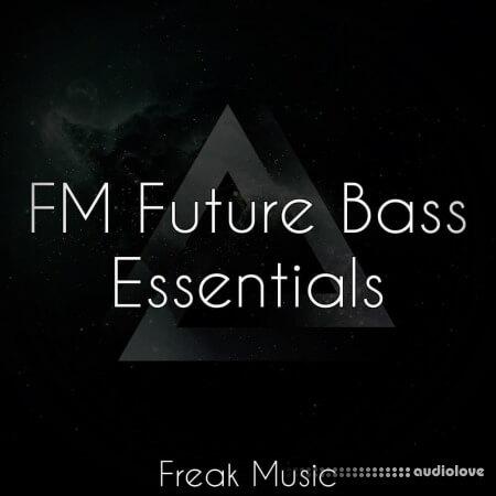 Freak Music FM Future Bass Essentials WAV MiDi Synth Presets DAW Templates