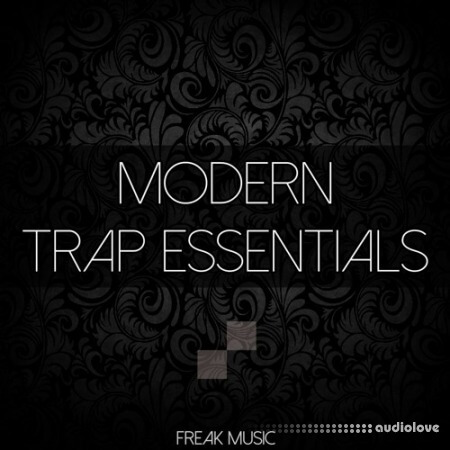 Freak Music Modern Trap Essentials