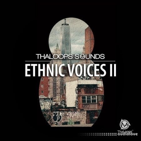 ThaLoops Ethnic Voices 2 MULTiFORMAT