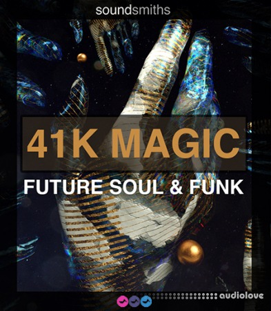 Soundsmiths 41K Magic Future Soul and Funk WAV