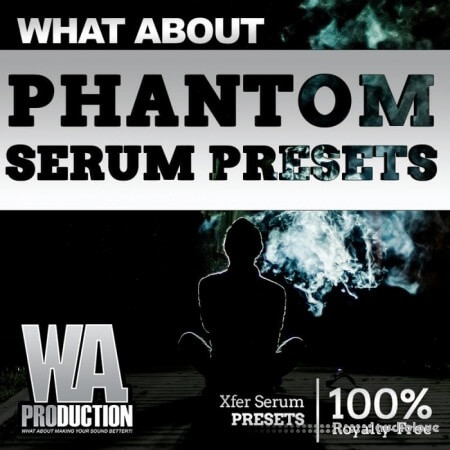 WA Production Phantom Serum Presets Synth Presets