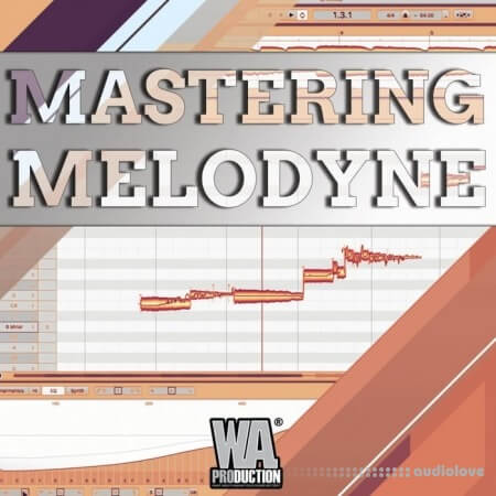 WA Production Mastering Melodyne TUTORiAL