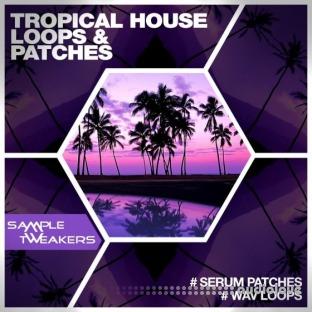 Sample Tweakers Tropical House