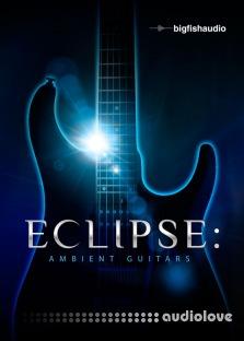 Big Fish Audio Eclipse Ambient Guitars