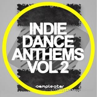 Samplestar Indie Dance Anthems Volume 2