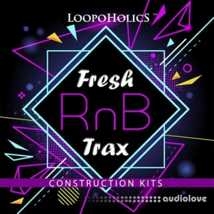 Loopoholics Fresh RnB Trax