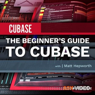 Ask Video Cubase 10 101 The Beginner's Guide to Cubase