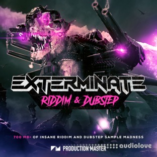 Production Master Exterminate (Riddim And Dubstep)