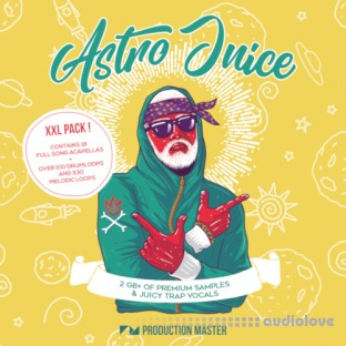 Production Master Astro Juice (Juicy Trap And Vocals)