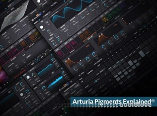 Groove3 Arturia Pigments Explained