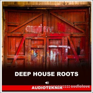 Audioteknik Deep House Roots