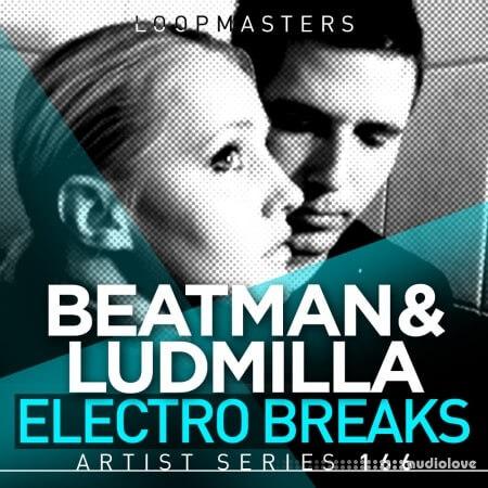 Loopmasters Beatman and Ludmilla Electro Breaks WAV REX