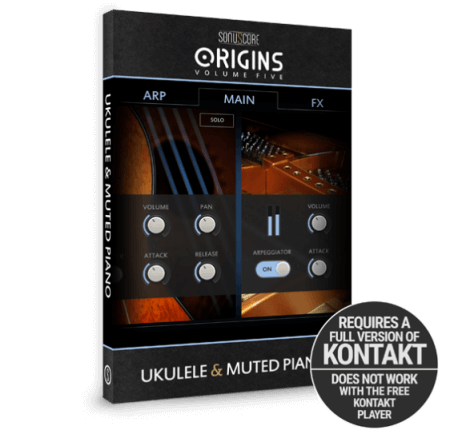Sonuscore Origin Series Vol.5 - Ukulele and Muted Piano KONTAKT