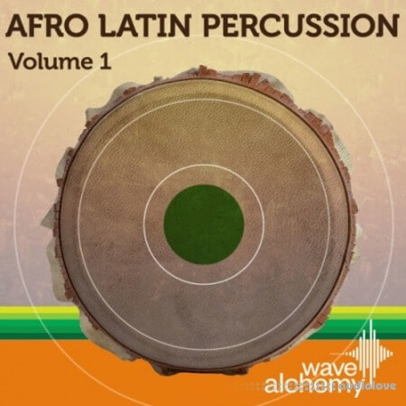 Wave Alchemy Afro Latin Percussion Vol.1 MULTiFORMAT