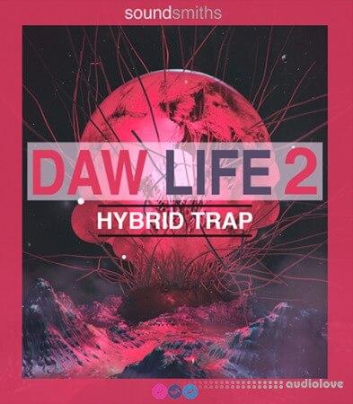 Soundsmiths DAW Life 2 Hybrid Trap WAV