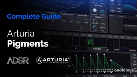 ADSR Sounds Complete Guide to Arturia Pigments TUTORiAL