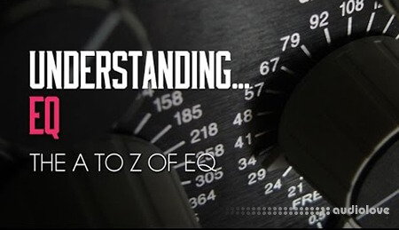 Sonic Academy Production Techniques Understanding EQ TUTORiAL