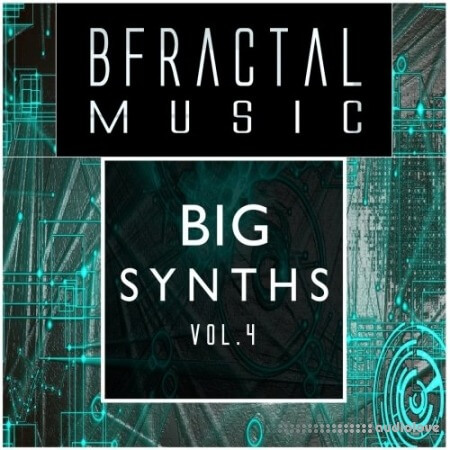BFractal Music Big Synths Vol.4 WAV