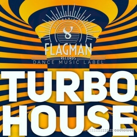 Flagman Turbo House WAV