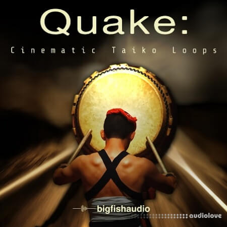 Big Fish Audio QUAKE Cinematic Taiko Loops MULTiFORMAT