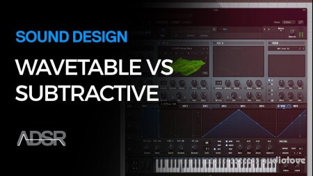 Echo Sound Works Wavetable Synthesis vs. Subtractive Synthesis TUTORiAL