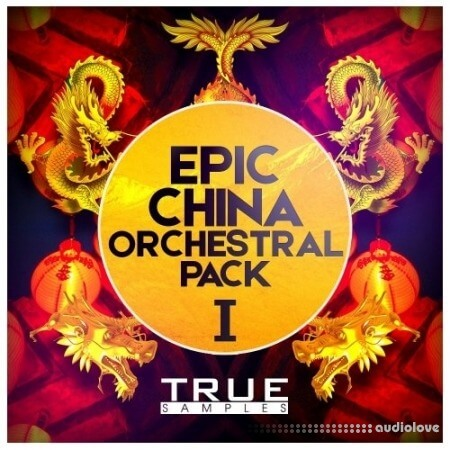 True Samples Epic China Orchestral Pack 1 WAV MiDi