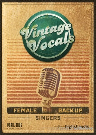 Big Fish Audio Vintage Vocals KONTAKT