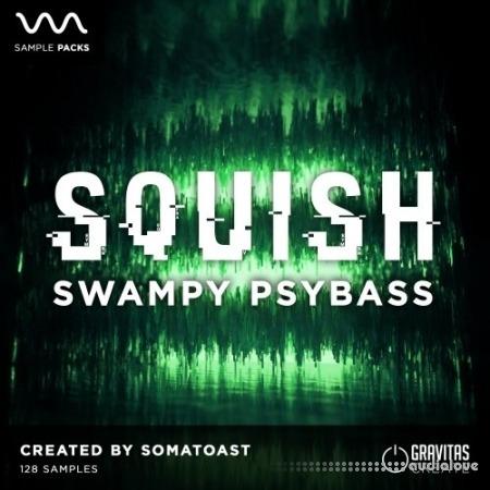 Gravitas Create Squish - Swampy Psybass WAV