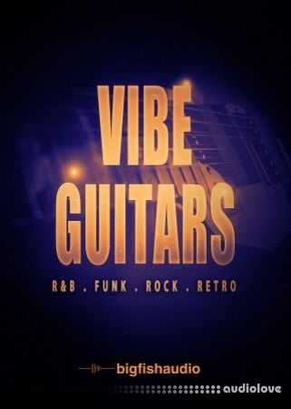 Big Fish Audio Vibe Guitars MULTiFORMAT KONTAKT