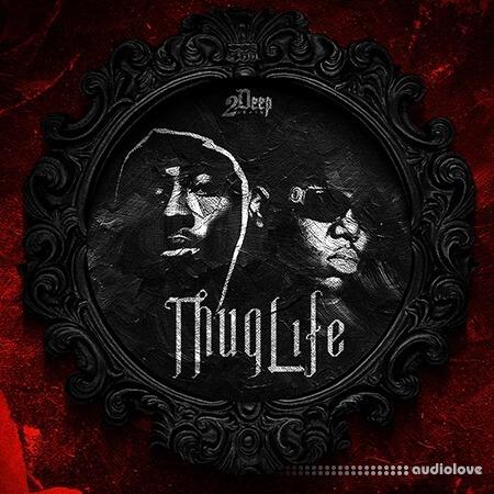 2DEEP Thug Life