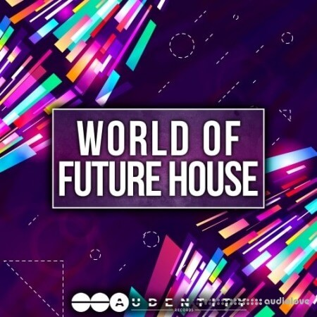 Audentity Records World Of Future House