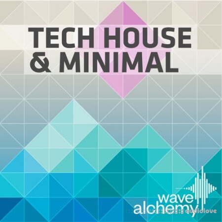 Wave Alchemy Tech House and Minimal MULTiFORMAT
