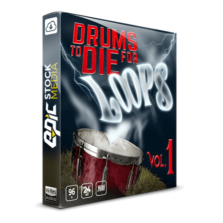 Epic Stock Media Drums To Die For Loops Vol.1 WAV