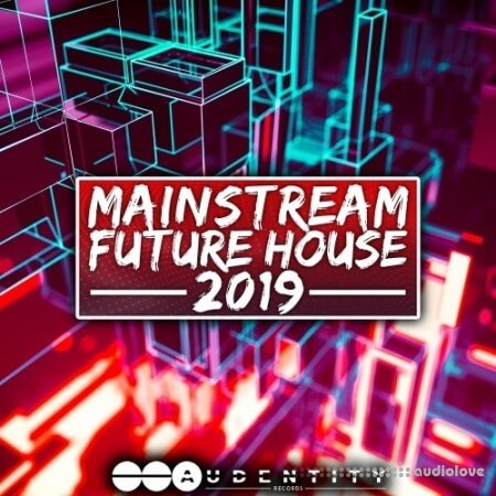 Audentity Records Mainstream Future House 2019