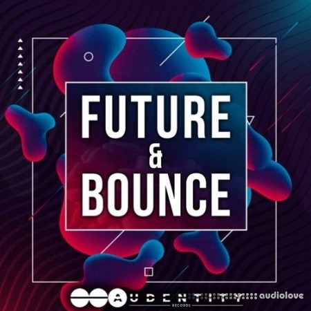 Audentity Records Future And Bounce WAV MiDi Synth Presets
