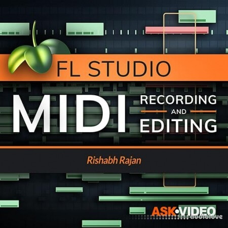 Ask Video FL Studio 102 MIDI Recording and Editing TUTORiAL
