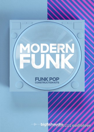 Big Fish Audio Modern Funk Funk-Pop Construction Kits