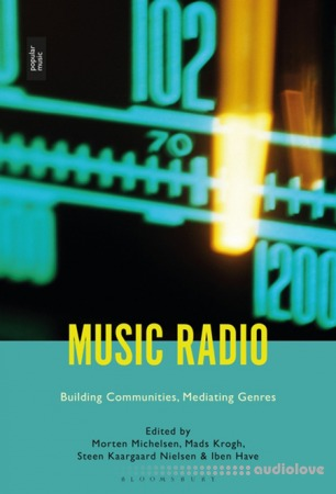 Music Radio : Building Communities Mediating Genres