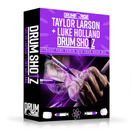 Drumforge DrumShotz Taylor Larson and Luke Holland WAV