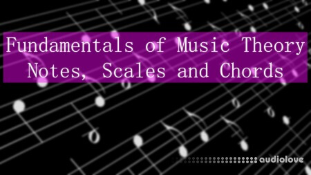 SkillShare Fundamentals of Music Theory Notes Scales and Chords TUTORiAL