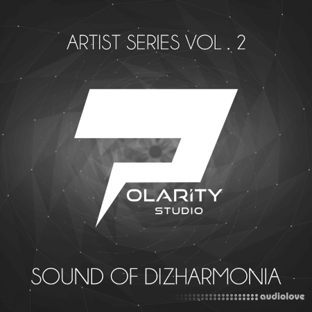 Polarity Studio Artist Series Vol.2 Sounds Of Dizharmonia