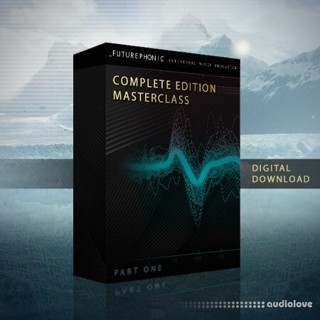 Futurephonic Complete Edition Masterclass - Part One TUTORiAL