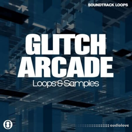 Soundtrack Loops Glitch Arcade WAV