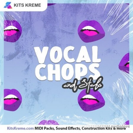 Kits Kreme Vocal Chops and Stabs