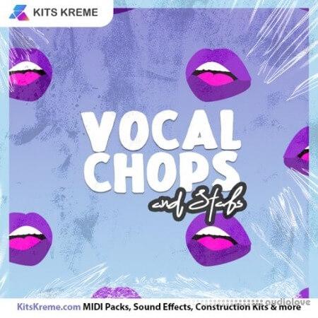 Kits Kreme Vocal Chops and Stabs WAV