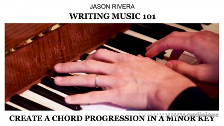 SkillShare Writing Music 101 Create a Chord Progression in a Minor Key