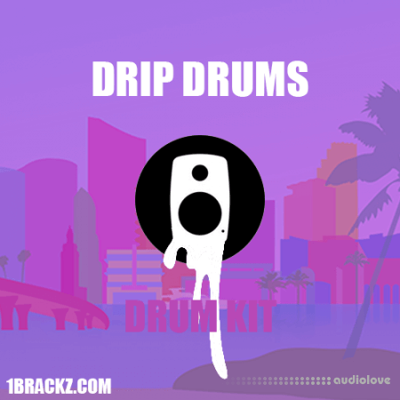Brackz Drip Drums Drum Kit WAV